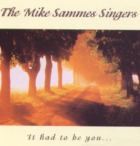 Mike Singers Sammes It Had To Be You Import Gbr