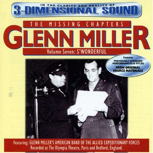 Glenn Miller Vol. 7 Missing Chapters Swond