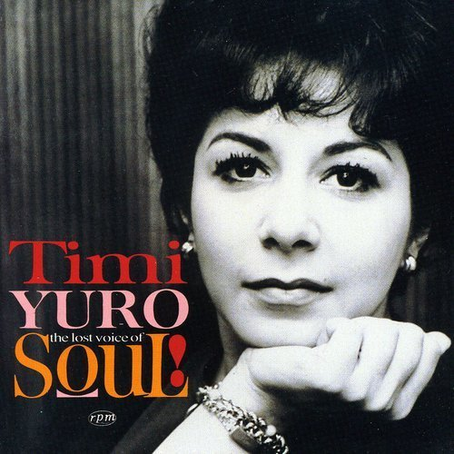 Timi Yuro Lost Voice Of Soul Import Gbr