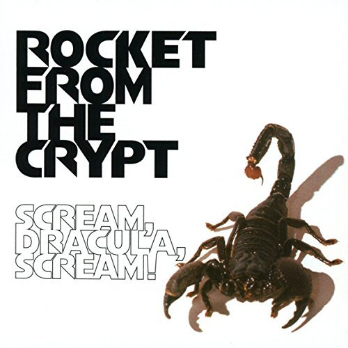 Rocket From The Crypt Scream Dracula Scream! Import Gbr