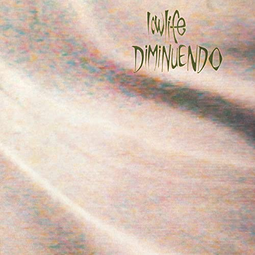Lowlife Diminuendo + Singles Remastered