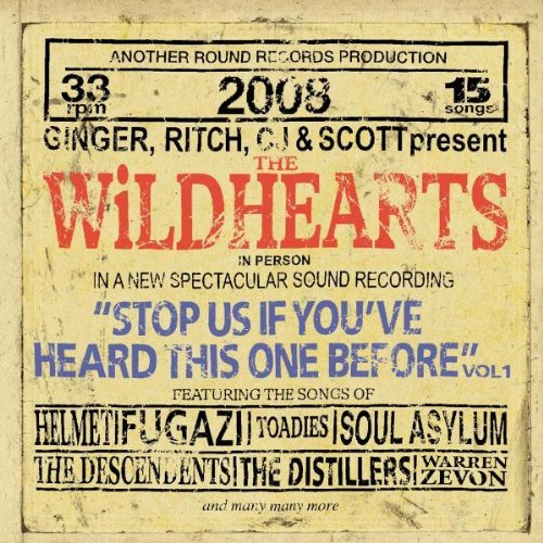 Wildhearts Vol. 1 Stop Us If You've Heard