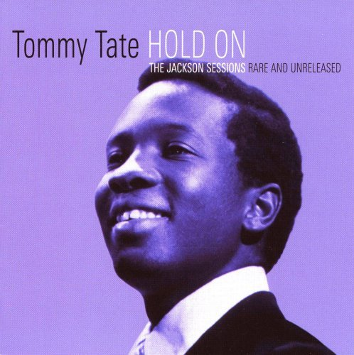 Tommy Tate Hold On Jackson Sessions Rare