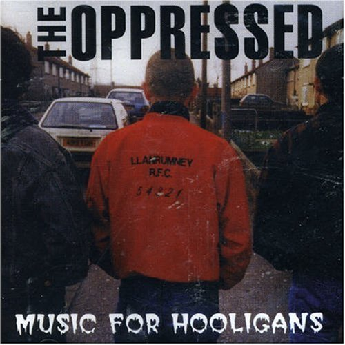 Oppressed Music For Hooligans Import Gbr