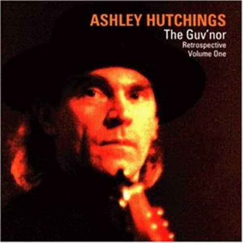 Ashley Hutchings Vol. 1 Guvnor Import Eu