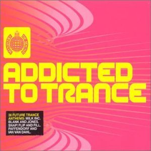 Ministry Of Sound Addicted To Trance Import Gbr