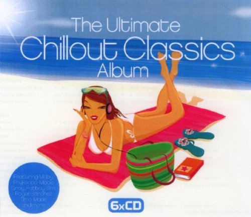 Ultimate Chillout Classics Ultimate Chillout Classics Import Gbr