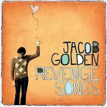 Jacob Golden Revenge Songs