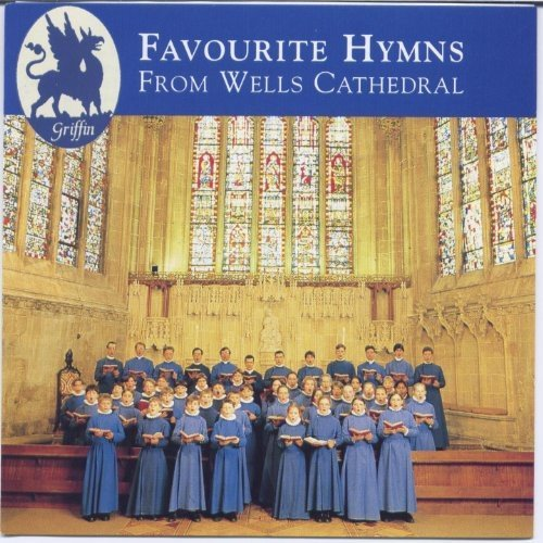 Wells Cathedral Choir Favourite Hymns From Wells Cat