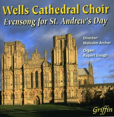 Malcolm Wells Cathedral Choir Evensong For St. Andrew's Day