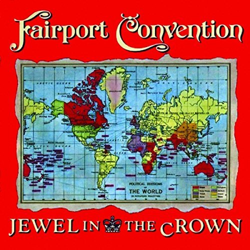 Fairport Convention Jewel In The Crown