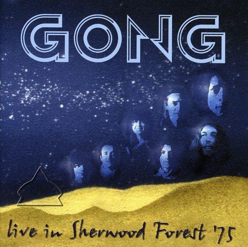Gong Live In Sherwood Forest 1975 Import Gbr Remastered