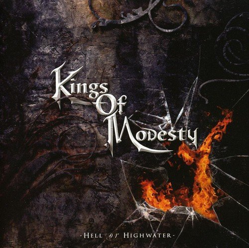 Kings Of Modesty Hell Or Highwater Import Ita