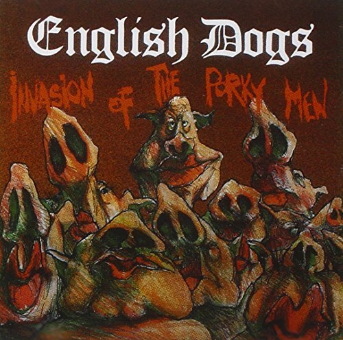 English Dogs Invasion Of The Porky Men Import Gbr