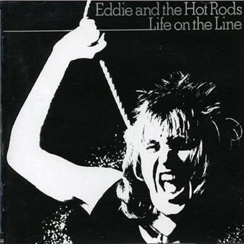 Eddie & Hot Rods Life On The Line Import Gbr