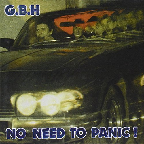 G.B.H. No Need To Panic Import