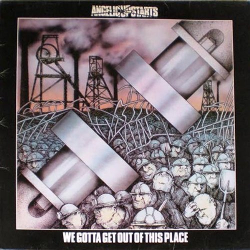 Angelic Upstarts We Gotta Get Out Of This Place Import