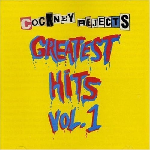 Cockney Rejects Vol. 1 Greatest Hits Import