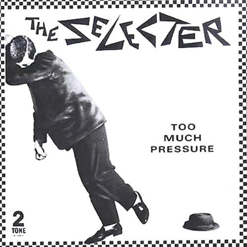 Selecter Too Much Pressure Import