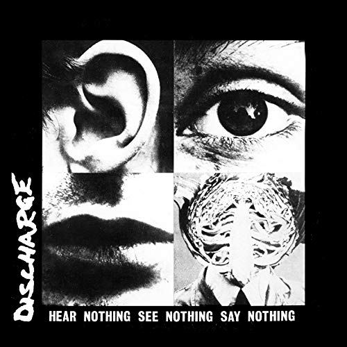 Discharge Hear Nothing See Nothing Say N Import Gbr Digipak