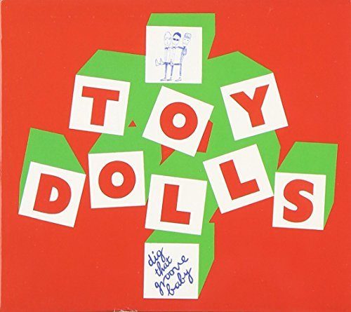 Toy Dolls Dig That Groove Baby Import Gbr