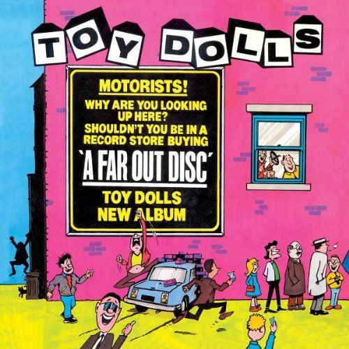 Toy Dolls Far Out Disc Import Gbr