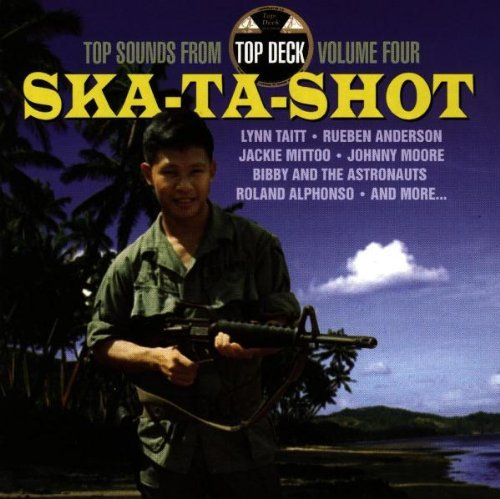Hot Sounds From Top Deck Vol. 4 Ska Ta Shot Hot Sounds From Top Deck