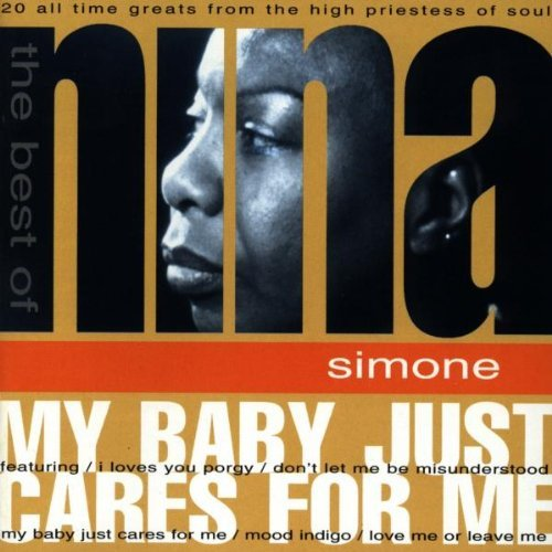 Nina Simone My Baby Just Cares For Me Besy
