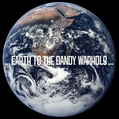 Dandy Warhols Earth To The Dandy Warhols Import Gbr