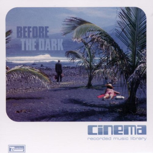 Cinema Recorded Music Library Before The Dark