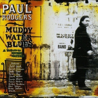 Paul Rodgers Muddy Water Blues Import Gbr