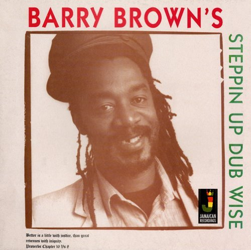 Barry Brown Steppin Up Dub Wise