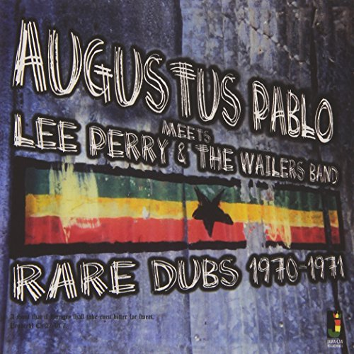 Pablo Augustus Meets Lee Perry & Wailers Band