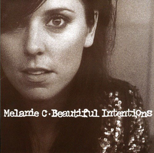 Melanie C Beautiful Intentions Import Gbr