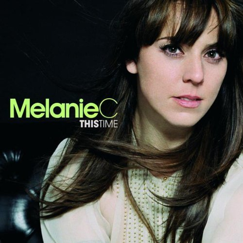 Melanie C This Time Import Gbr