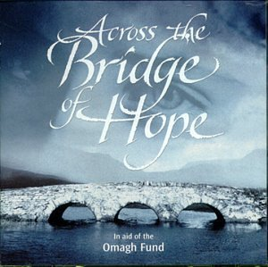 Across The Bridge Of Hope Across The Bridge Of Hope