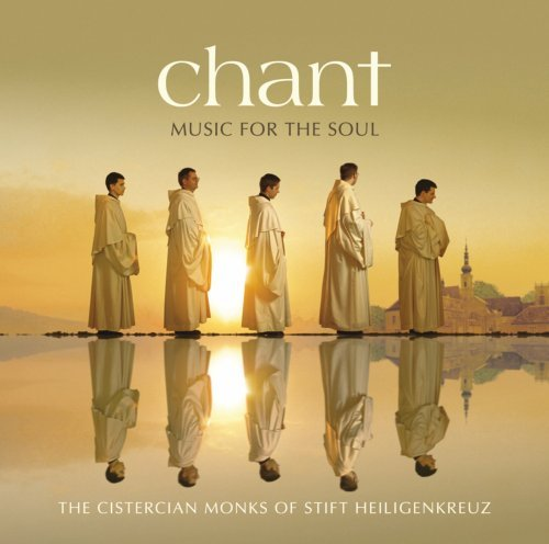 Cistercian Monks Of Stift Heil Chant Music For The Soul Holiday Ed.