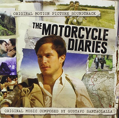 Gustavo Santaolalla Motorcycle Diaries Music By Gustavo Santaolalla Motorcycle Diaries