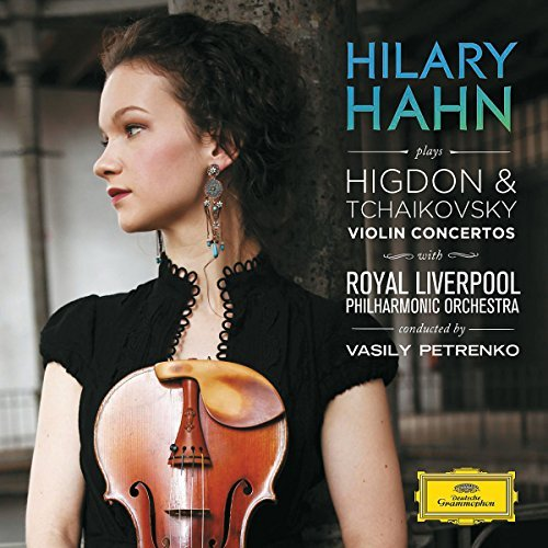 Hahn Petrenko Royal Liverpool Higdon & Tchaikovsky Violin Co