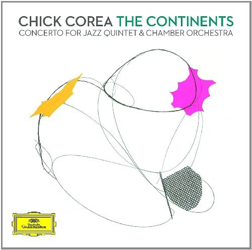 Chick Corea Continents Concerto For Jazz Q 2 CD