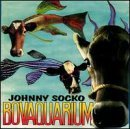 Socko Johnny Bovaquarium