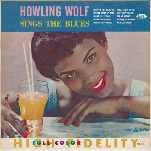 Howlin' Wolf Sings The Blues Import Gbr