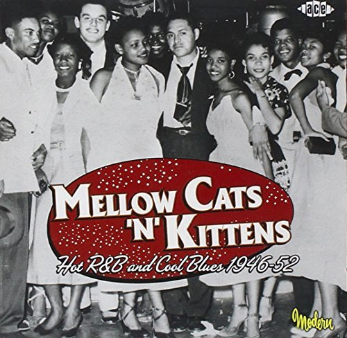 Mellow Cats 'n' Kittens Hot R& Mellow Cats 'n' Kittens Hot R& Import Gbr