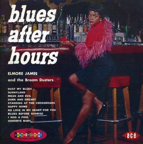 Elmore James Blues After Hours Import Gbr