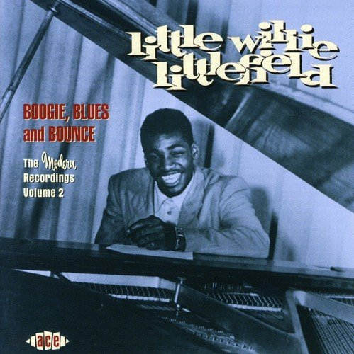 Little Willie Littlefield Vol. 2 Boogie Blues & Bounce M Import Gbr