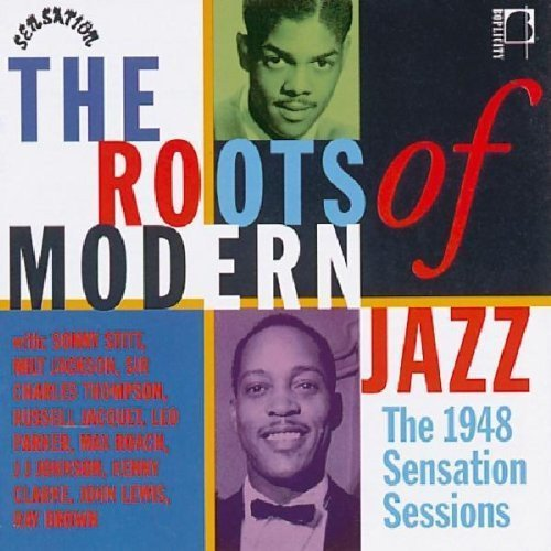 Roots Of Modern Jazz 1948 Roots Of Modern Jazz 1948 Import Gbr