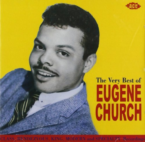 Eugene Church Very Best Of Eugene Church Import Gbr