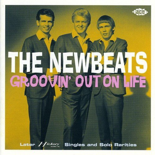 Newbeats Groovin' Out On Life Import Gbr