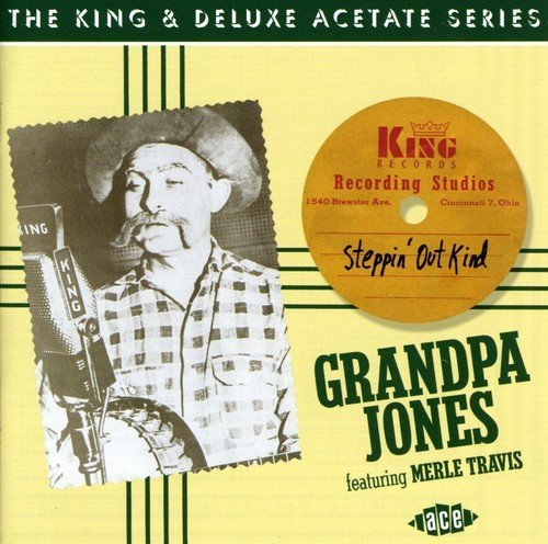 Grandpa Jones Steppin' Out Kind Import Gbr