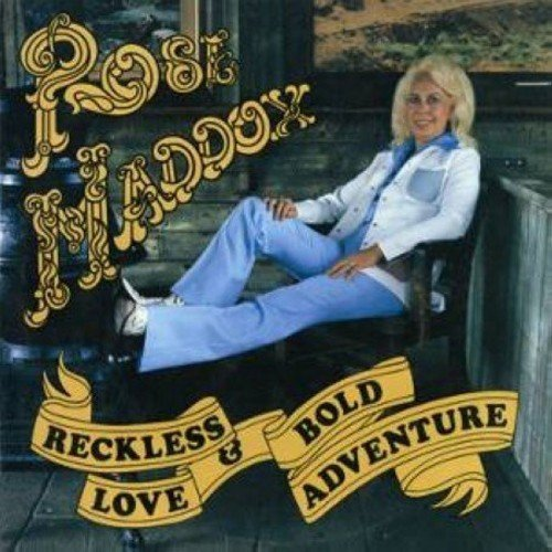 Rose Maddox Reckless Love & Bold Adventure Import Gbr
